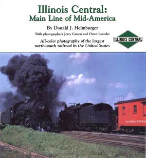 Illinois Central: Mainline of Mid-America