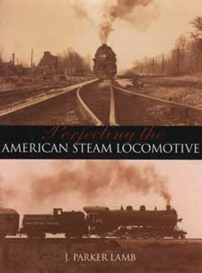 Perfecting the American Steam Loco