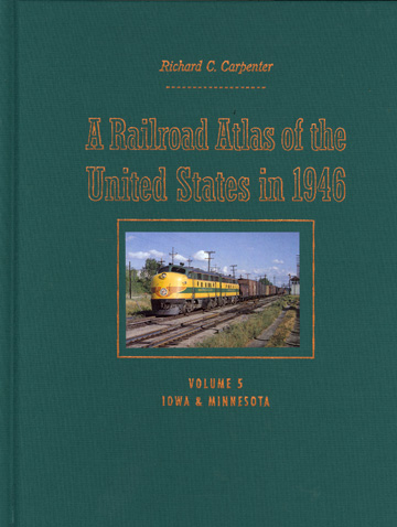 A Railroad Atlas of the United States in 1946, Vol. 5