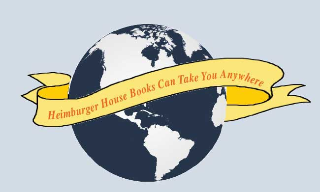 Heimburger House Books Can Take You Anywhere