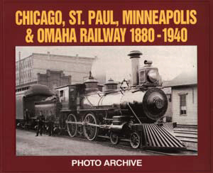 chicago St. Paul, Minneapolis and Omaha RR Photo Archive