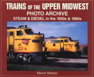 Trains of the Upper Midwest