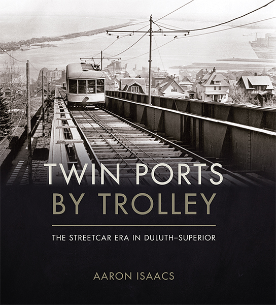 Twin Ports by Trolley